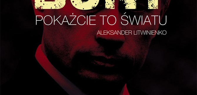 Bunt. Sprawa Litwinienki (ang. Rebellion: the Litvinenko Case), reż. Andriej Niekrasow, 2007